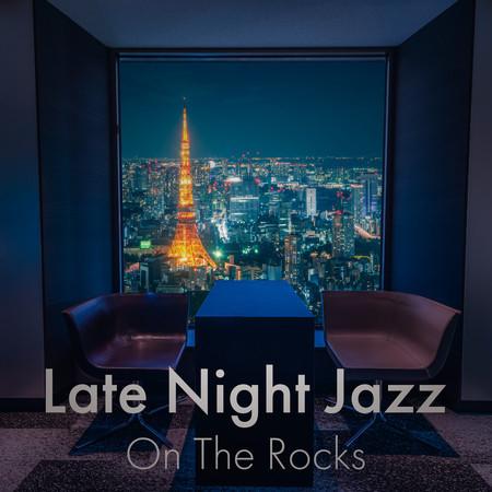 Late Night Jazz: On the Rocks 專輯封面