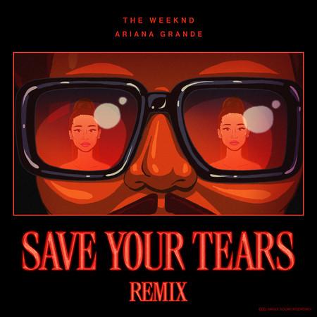 Save Your Tears (Remix) 專輯封面