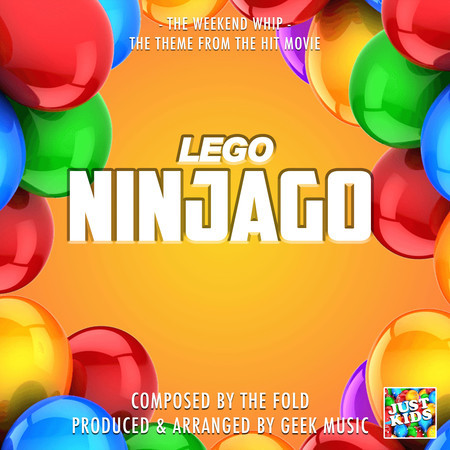 """The Weekend Whip (From """"Lego Ninjago"""") 專輯封面"""