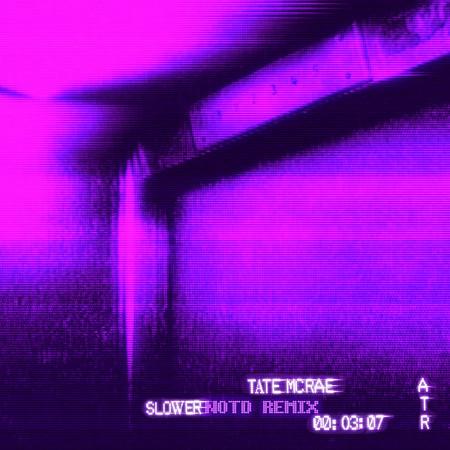 slower (NOTD Remix) 專輯封面