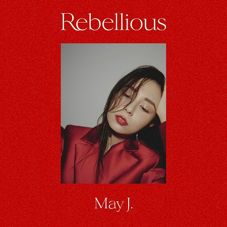 Rebellious 專輯封面