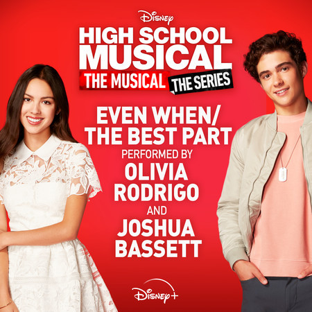 """Even When/The Best Part (From """"High School Musical: The Musical: The Series (Season 2)"""") 專輯封面"""