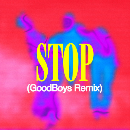 STOP (Goodboys Remix) 專輯封面
