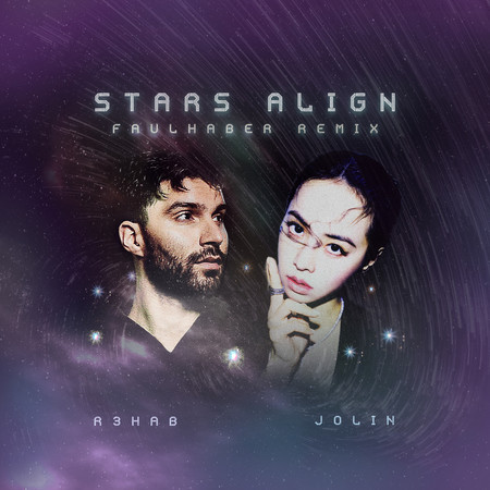 Stars Align (FAULHABER Remix) 專輯封面
