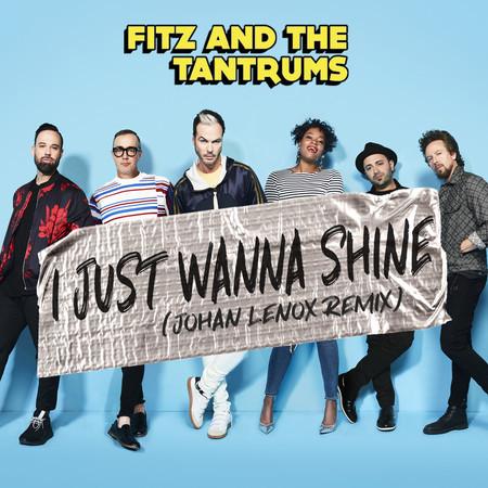 I Just Wanna Shine (Johan Lenox Remix) 專輯封面