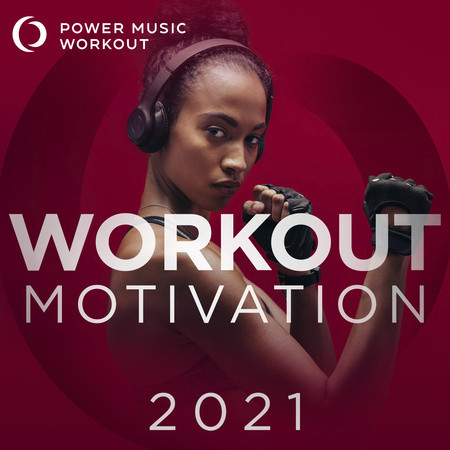 Workout Motivation 2021 (Nonstop Mix Ideal for Gym, Jogging, Running, Cardio, And Fitness) 專輯封面