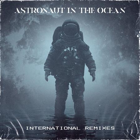 Astronaut In The Ocean (International Remixes) 專輯封面