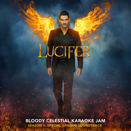 Lucifer: Season 5 - Bloody Celestial Karaoke Jam (Special Episode Soundtrack) 專輯封面