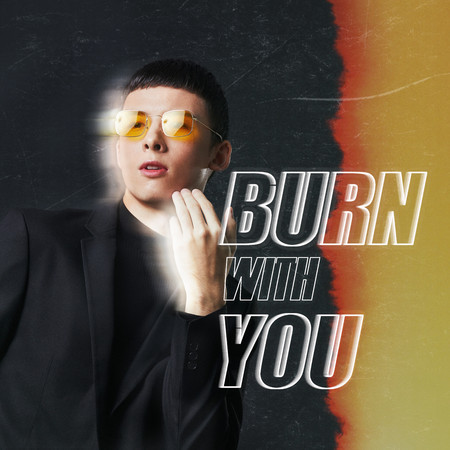 Burn with You 專輯封面