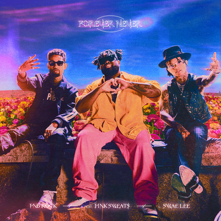 Forever Never (feat. Swae Lee & Pink Sweat$) 專輯封面