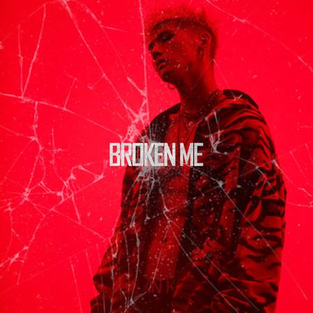 Broken Me 專輯封面
