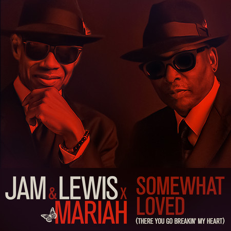 Somewhat Loved (There You Go Breakin' My Heart) [feat. Mariah Carey] 專輯封面