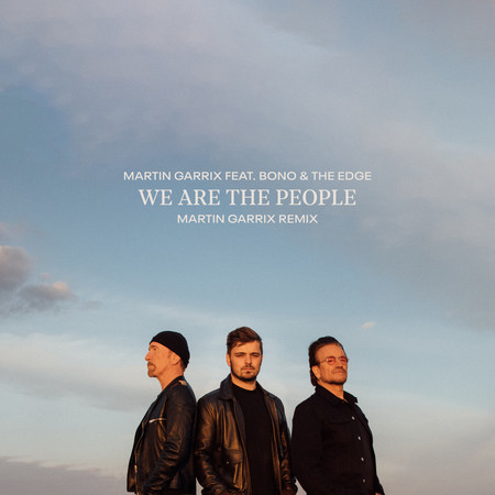 We Are The People (Official UEFA EURO 2020 Song - Martin Garrix Remix) 專輯封面