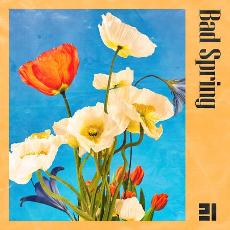 Bad Spring 專輯封面