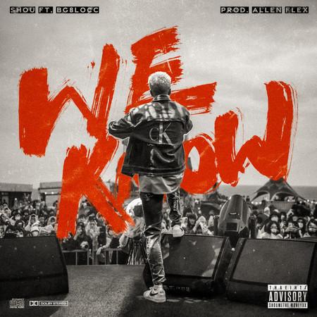 WE KNOW (feat. BG8LOCC & Allen Flex) (Prod. Allen Flex) 專輯封面