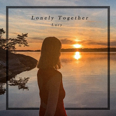 Lonely Together 專輯封面