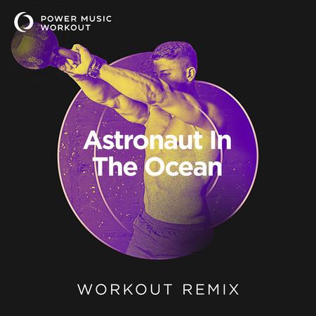 Astronaut in the Ocean - Single 專輯封面