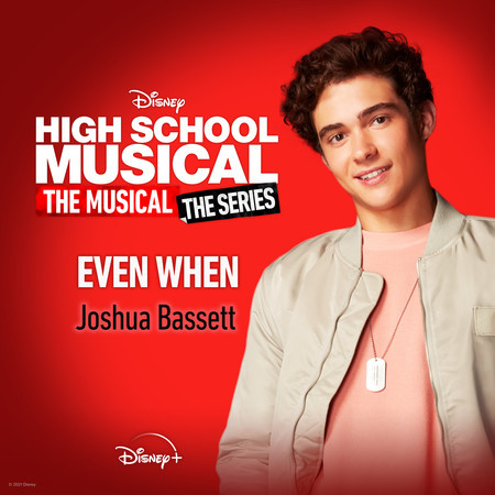 """Even When (From """"High School Musical: The Musical: The Series (Season 2)"""") 專輯封面"""
