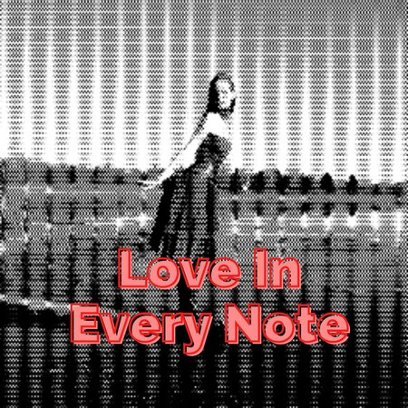 Love In Every Note 專輯封面