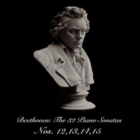 Beethoven- The 32 Piano Sonatas Nos. 12,13,14,15 專輯封面