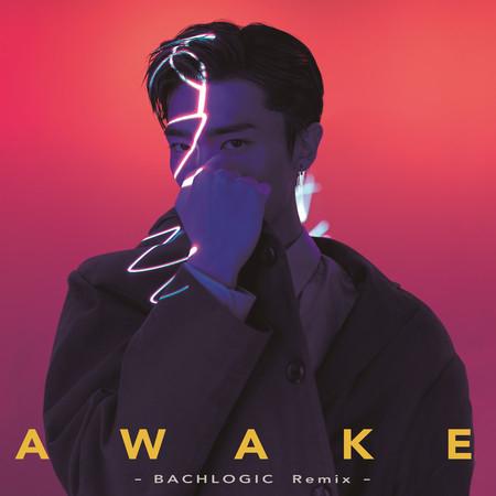 Awake (BACHLOGIC Remix) 專輯封面