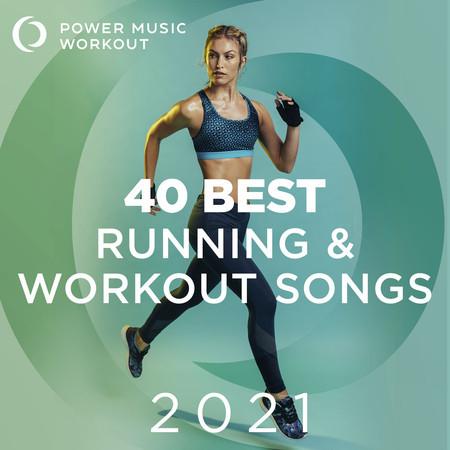 40 Best Running & Workout Songs 2021 (Nonstop Workout Music 126-168 BPM) 專輯封面