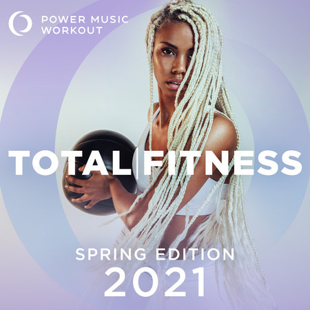 2021 Total Fitness - Spring Edition (Nonstop Workout Mix 132 BPM) 專輯封面