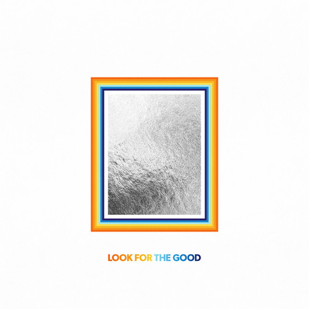 Look For The Good (Deluxe Edition) 專輯封面