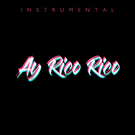 Ay Rico Rico Rico (Instrumental) 專輯封面