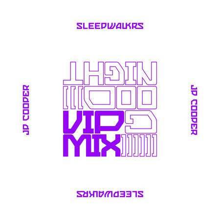 Goodnight (feat. JP Cooper) (Sleepwalkrs VIP) 專輯封面