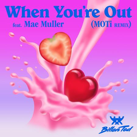 When You're Out (MOTi Remix) 專輯封面