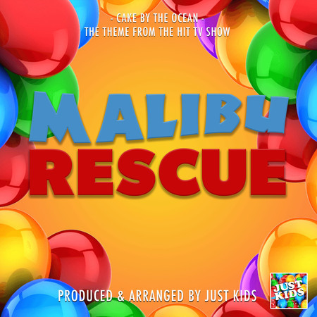 """Cake By The Ocean (From """"Malibu Rescue"""") 專輯封面"""