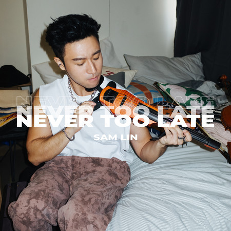 Never Too Late 專輯封面