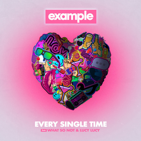 Every Single Time (feat. What So Not & Lucy Lucy) 專輯封面