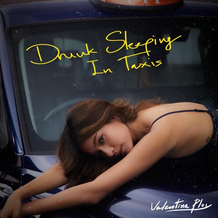 Drunk Sleeping In Taxis 專輯封面