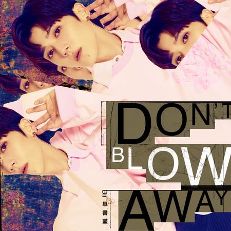 Don't Blow Away 專輯封面