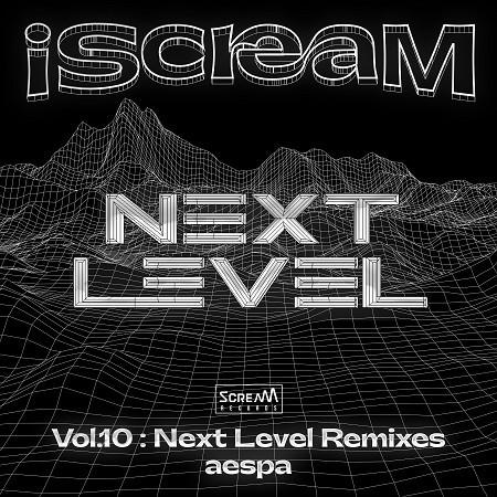 iScreaM Vol.10 : Next Level Remixes 專輯封面