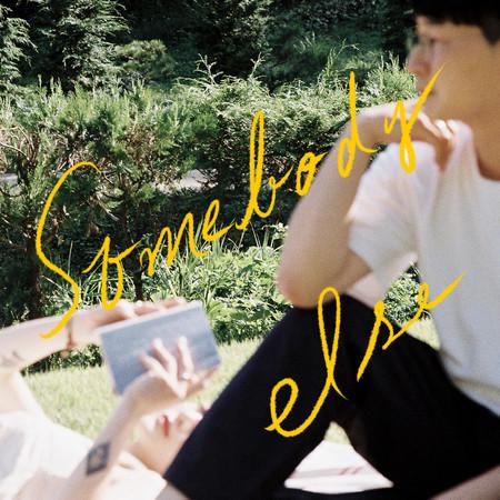 Somebody Else 專輯封面