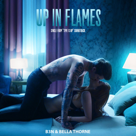 """Up In Flames (Single from """"Time Is Up"""" Soundtrack) 專輯封面"""
