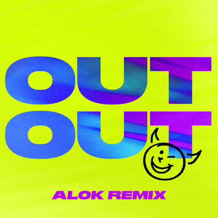 OUT OUT (feat. Charli XCX & Saweetie) (Alok Remix) 專輯封面