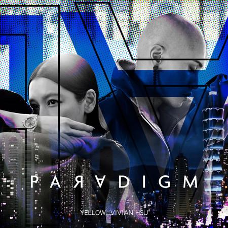 Paradigm (Feat.徐若瑄) 專輯封面