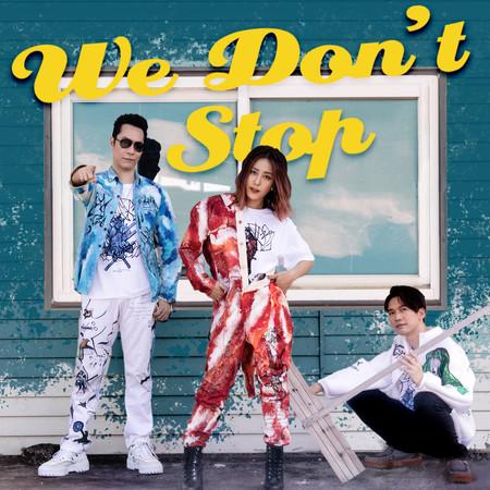 We Don't Stop 專輯封面